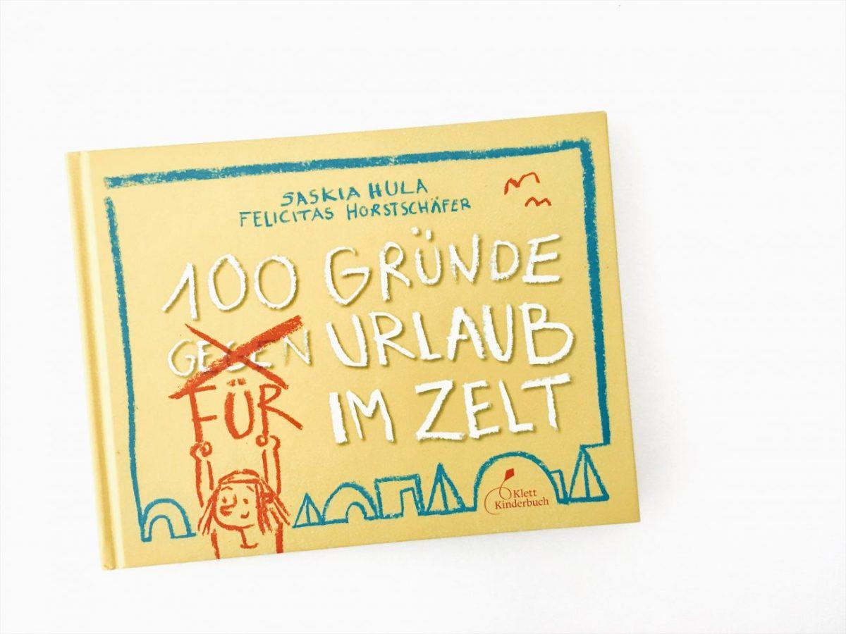 """Oh. Kiddobuch! #6 – """"100 Gründe für Urlaub im Zelt"""""""
