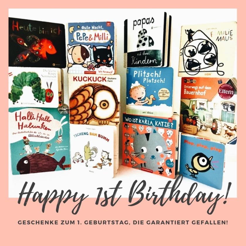 Kinderbuch Tipps Zum 1 Geburtstag Geschenke Die